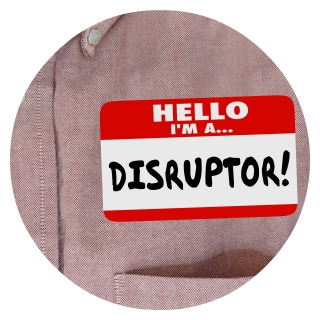 Sept 2017 - Why It's Good to Be Disruptive